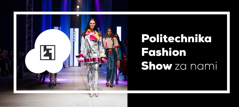 Politechnika Fashion Show